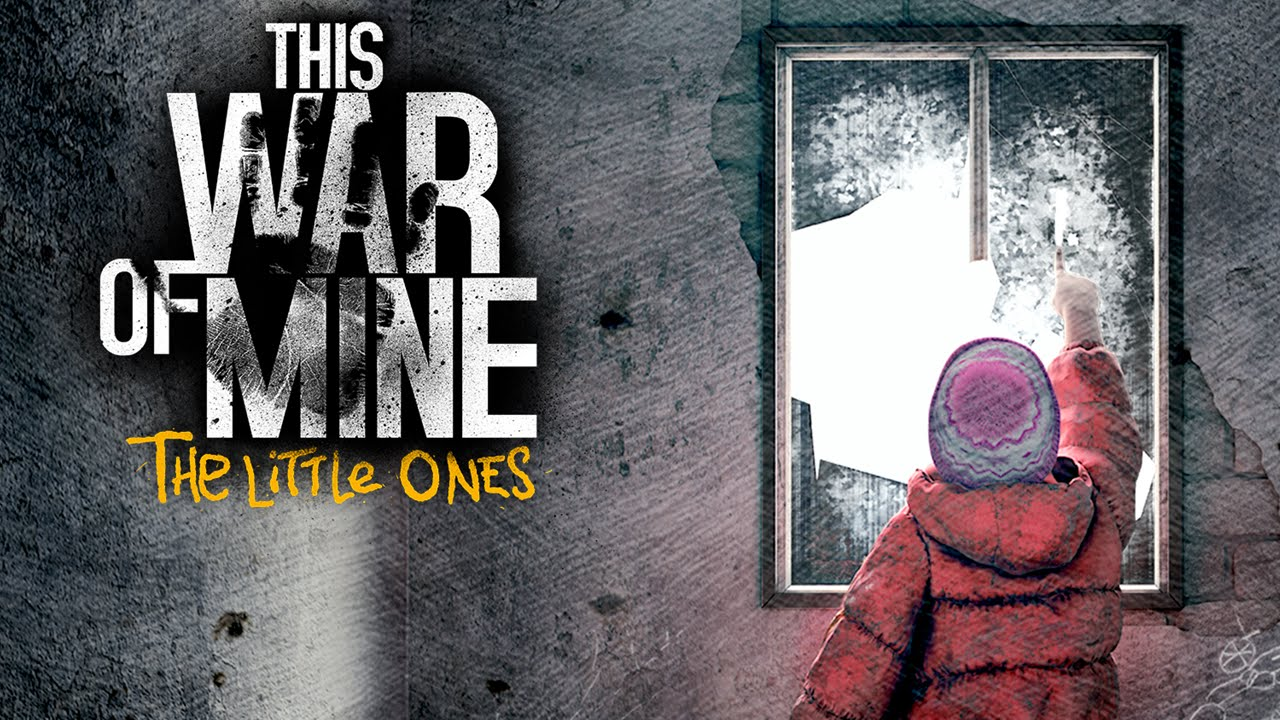 this war of mine little ones video game